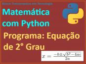 Equação do 2° Grau com Python