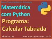 Como calcular tabuada usando Python