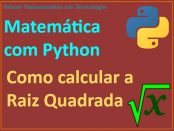 Calcular raiz quadrada de um número com Python