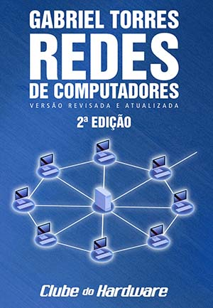 Curso de Redes de Computadores - Gabriel Torres