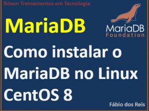 Instalação do MariaDB no Linux CentOS 8.0