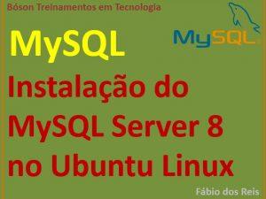 Como baixar e instalar o MySQL server 8 no Ubuntu Linux 18.04
