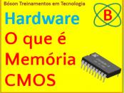 O que é memória CMOS em Hardwre