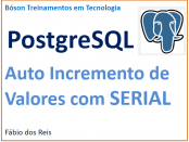 Auto incremento de valores no postgresql com SERIAL