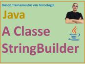 Introdução à classe StringBuilder em Java
