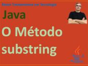Extrair strings com o método substring em Java