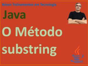Extrair strings com o método substring em Java