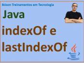 Método indexOf e método lastIndexOf em Java