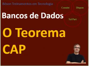 Teorema CAP em Bancos de Dados