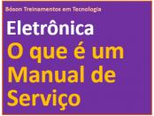 O que é um manual de serviço em eletrônica