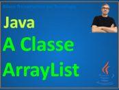 Como usar a classe ArrayList em Java