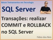 Realizar commit e rollback no SQL Server