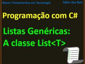 Listas em C# - A classe genérica List