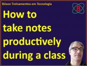 How to take notes during a class or seminar