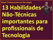 Habilidades não técnicas para profissionais de tecnologia