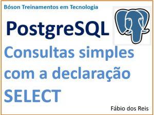 Consultas com o comando SELECT no Postgresql