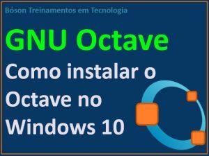 Instalação do Octave no Windows 10