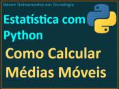 Calcular médias móveis em python e plotar gráfico