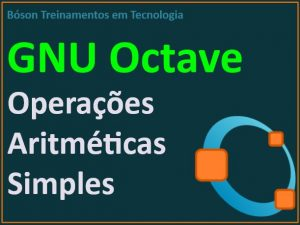Operações Aritméticas no GNU Octave