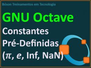 Constantes Pré-Definidas no GNU Octave