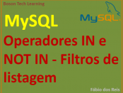 Operadores IN e NOT IN no MySQL