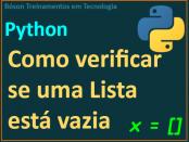 Verificar se uma lista está vazia em Python
