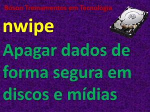 Apagar dados de forma segura com nwipe
