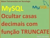 Ocultar casas decimais com função truncate no MySQL