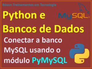 Conexão a banco de dados MySQL com Python e biblioteca PyMySQL