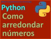 Como arredondar números em Python
