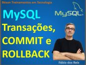 Transações, commit e rollback no MySQL - Bancos de Dados