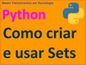Como trabalhar com sets em Python (conjuntos)