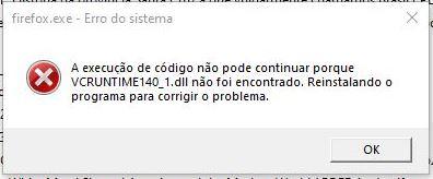 Erro no Firefox: A execução do código não pode continuar porque VCRUNTIME140_1.dll não foi encontrado